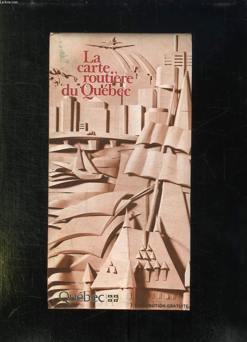 LA CARTE ROUTIERE DU QUEBEC.