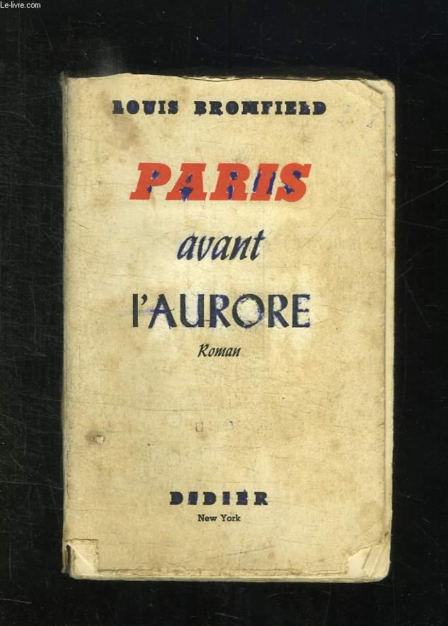 PARIS AVANT L AURORE.