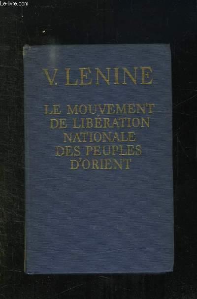 LE MOUVEMENT DE LIBERATION NATIONALE DES PEUPLES D ORIENT.
