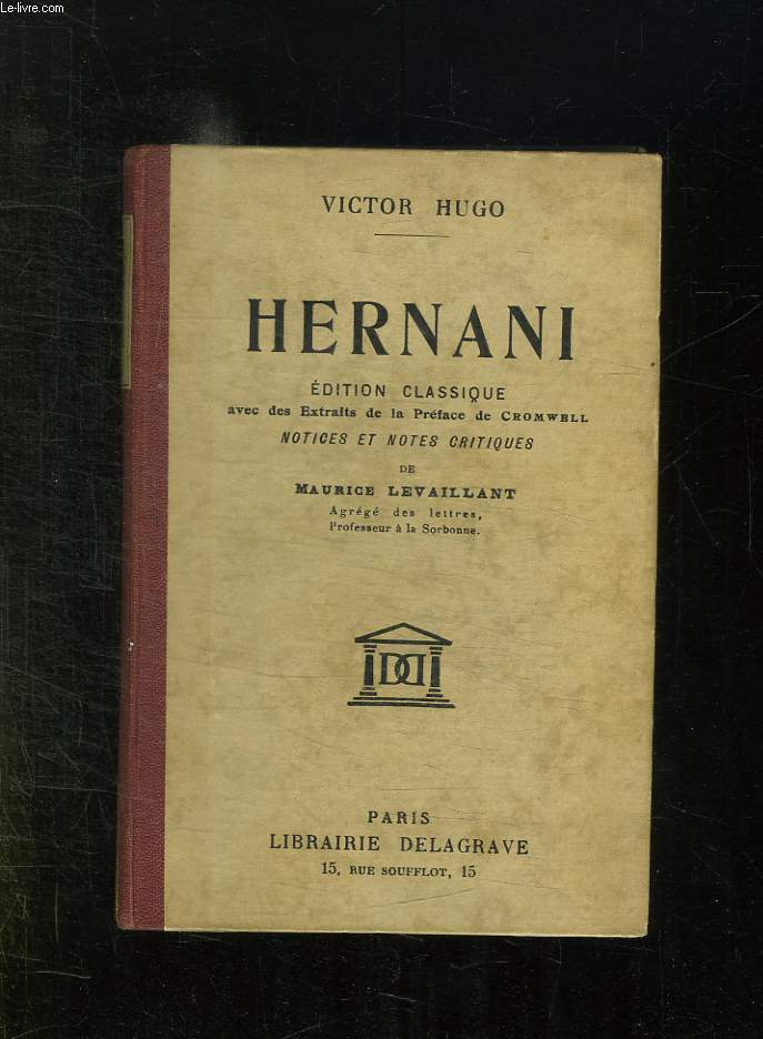 HERNANI. EDITION CLASSIQUE.