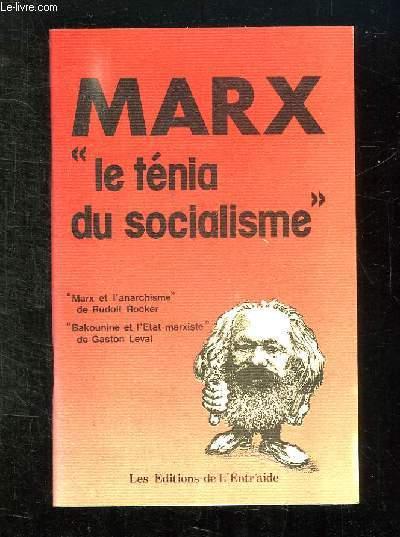 MARX LE TENIA DU SOCIALISME.