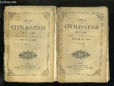 3TOMES. HISTOIRE DE LA CIVILISATION EN FRANCE DEPUIS LA CHUTE DE L EMPIRE ROMAIN. TOME 1, 2, ET 4.
