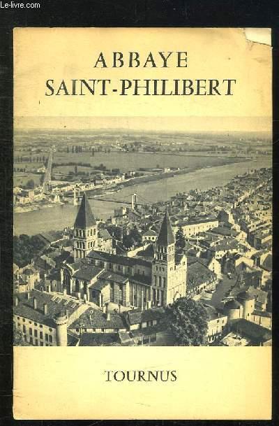 BROCHURE.ABBAYE SAINT PHILIBERT. TOURNUS.