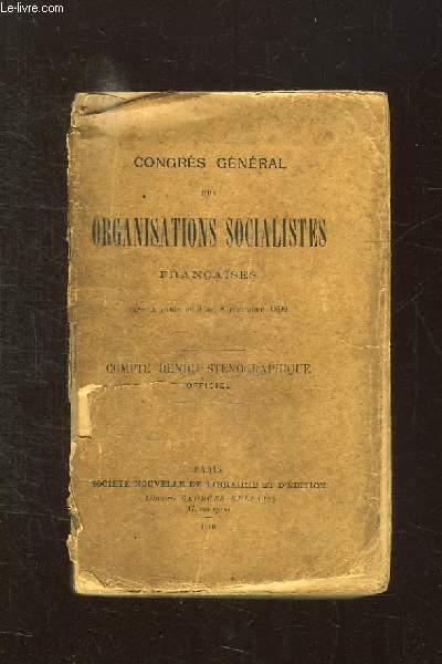 CONGRES GENERAL DES ORGANISATIONS SOCIALISTES FRANCAISES TENU A PARIS DU 3 AU 8 DECEMBRE 1899. COMTE RENDU STENOGRAPHIQUE OFFICIEL.