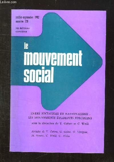 LE MOUVEMENT SOCIAL N° 20 JUILLET - SEPTEMBRE 1982. SOMMAIRE: LES MOUVEMENTS ETUDIANTS, AVOIR 20 ANS EN 1900. LA QUESTION DES ETRANGERS, LA MOBILISATION NATIONAL SOCIALISTE...