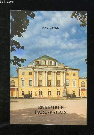 BROCHURE . PAVLOVSK. ENSEMBLE PARC PALAIS.