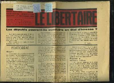 LE LIBERTAIRE N° 2 JUILLET AOUT 1967. LES DEPUTES PEUVENT ILS CONDUIRE EN ETAT D IVRESSE ?...
