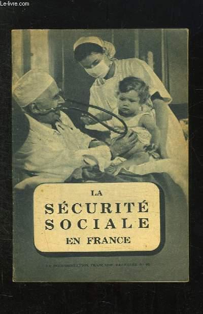 DCUMENTATION FRANCAISE ILLUSTREE N° 35. LA SECURITE SOCIALES EN FRANCE