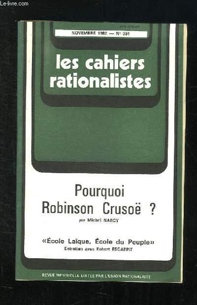 LES CAHIERS RATIONALISTES N° 381 NOVEMBRE 1982. POURQUOI ROBINSON CRUSOE?