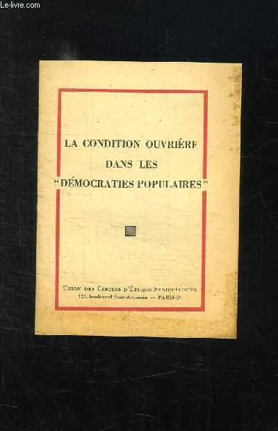 LA CONDITION OUVRIERE DANS LES DEMOCRATIES POPULAIRES.