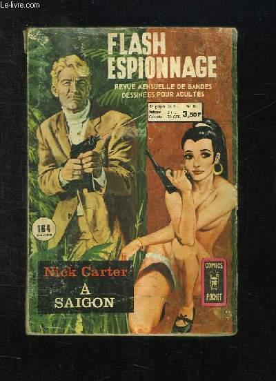 FLASH ESPIONNAGE N° 54. NICK CARTER A SAIGON. BANDE DESSINEE POUR ADULTES.