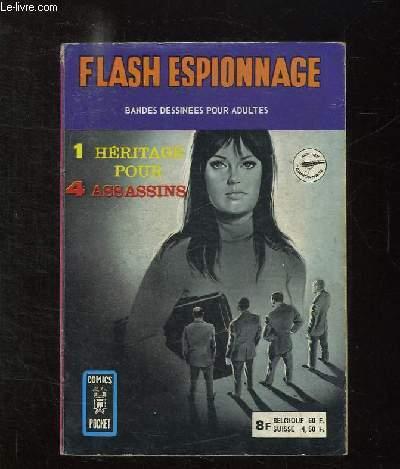 FLASH ESPIONNAGE N° 3105. 2 N° A L INTERIEUR: 1 HERITAGE POUR 4 ASSASSINS, LA PEGRE REGE SES COMPTES.