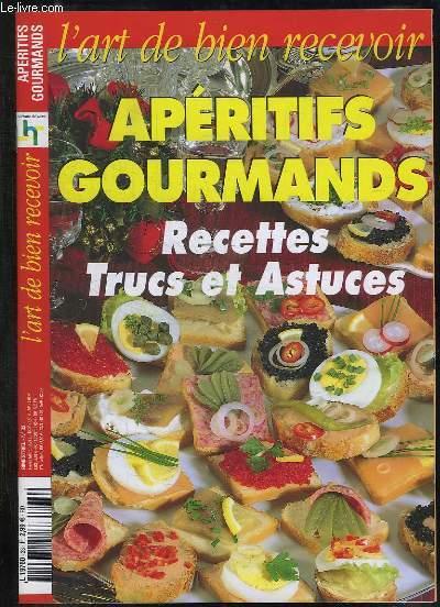 L ART DE BIEN RECEVOIR N° 33. SOMMAIRE: APERITIFS GOURMAND RECETTES TRUCS ET ASTUCES.