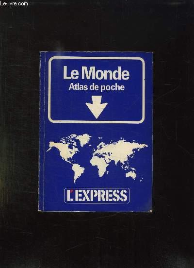 LE MONDE ATLAS DE POCHE.