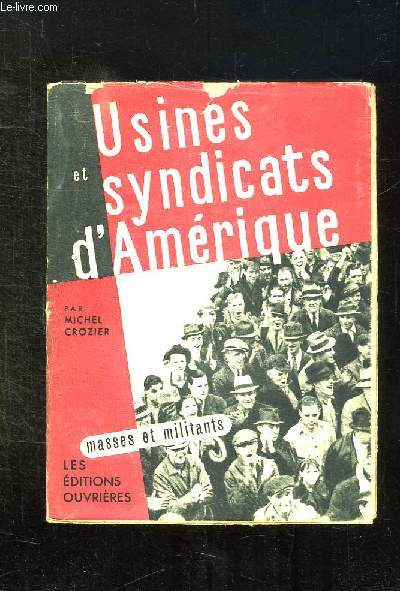 USINES ET SYNDICATS D AMERIQUE.
