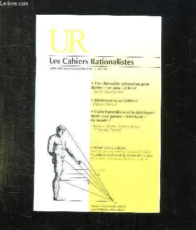 LES CAHIERS RATIONALISTES N° 607 / 608. JUILLET AOUT SEPTEMBRE OCTOBRE 2010. SOMMAIRE: UNE DEMARCHE RATIONALISTE POUR DONNER UN SENS A LA VIE PAR ALIETTE GEITDOERFER, MISSIONNAIRES ET VIOLENCE PAR OLIVIER FERRARI.