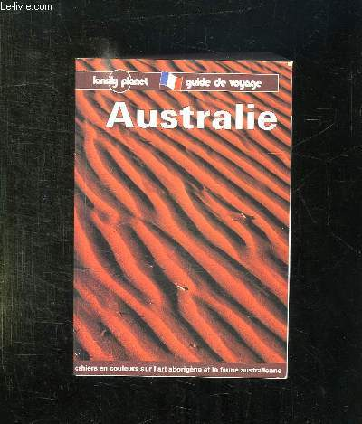 AUSTRALIE. GUIDE DE VOYAGE.