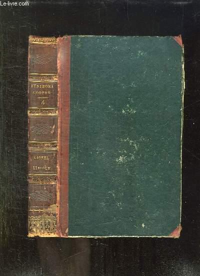 OEUVRES COMPLETES DE FENIMORE COOPER TOME IV: LIONEL LINCOLN OU LE SIEGE DE BOSON. LEGENDE DES TREIZE REPUBLIQUES.