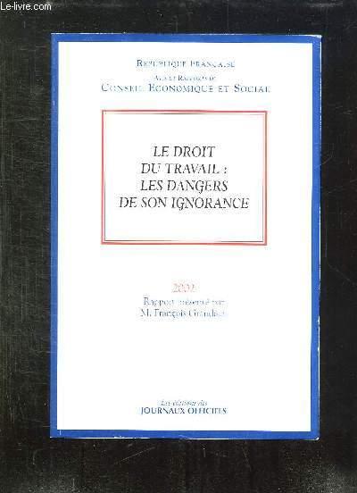 JOURNAL OFFICIEL N° 6 DU MERCREDI 22 MAI 2002. SOMMAIRE: LE DROIT DU TRAVAIL , LES DANGERS DE SON IGNORANCE.