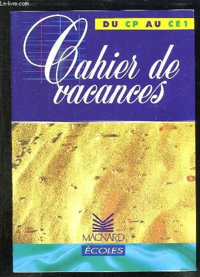 CAHIER DE VACANCES DU CP AU CE1.