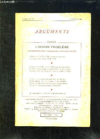 ARGUMENTS N° 18 1960. SOMMAIRE: L HOMME PROBLEME . ANTHROPOLOGIE, MARKISME , PSYCHANALYSE...