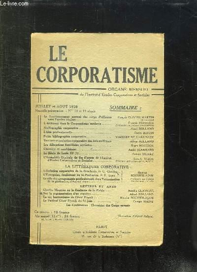 LE CORPORATISME N° 14  -15. SOMMAIRE: LE FONTIONNEMENT NORMAL DES CORPS D OFFICIERS SOUS L ANCIEN REGIME, L ARTISANAT DANS LE CORPORATISME MODERNE, SIGILLOGRAPHIE CORPORATIVE...