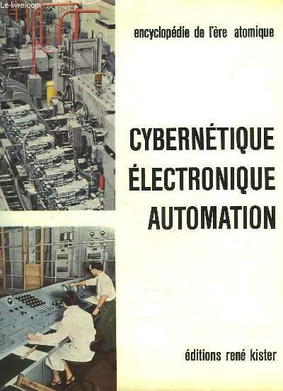 ENCYCLOPEDIE DES SCIENCES MODERNE L ERE ATOMIQUE. TOME VIII: CYBERNETIQUE, ELECTRONIQUE, AUTOMATION.