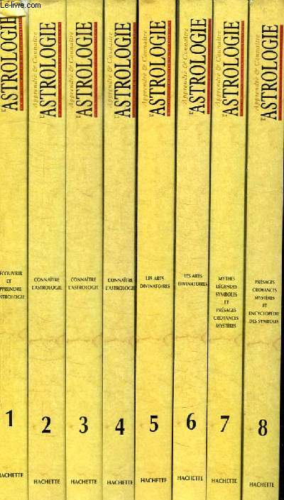 8 TOMES + 1 COFFRET. APPRENDRE ET CONNAITRE L ASTROLOGIE. TOME 1: DECOUVRIR ET APPRENDRE L ASTROLOGIE. TOME 2: CONNAITRE L ASTROLOGIE. TOME 3: CONNAITRE L ASTROLOGIE. TOME 4: CONNAITRE L ASTROLOGIE. TOME 5: LES ARTS DIVINATOIRES. TOME 6: LES ARTS ...