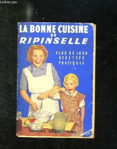 LA BONNE CUISINE DE RIPINSELLE.