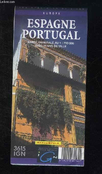 CARTE EUROPE. ESPAGNE PORTUGAL. ECHELLE 1 / 750000. AVEC PLANS DE VILLE.