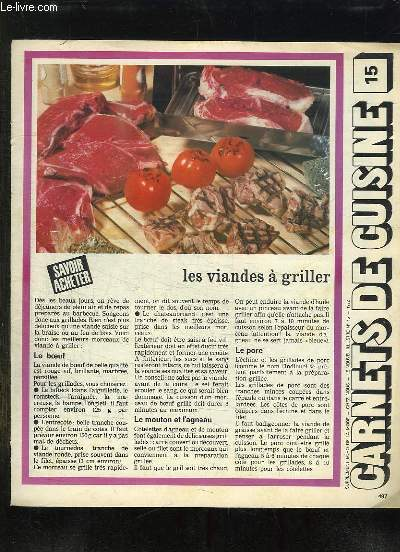 SUPPLEMENT ECHO DE LA MODE. CARNET DE CUISINE N° 15. LES VIANDES A GRILLER.