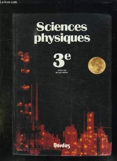 SCIENCES PHYSIQUES 3e NOUVEAU PROGRAMME.