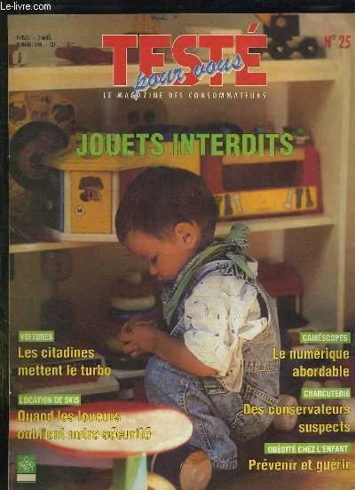 TESTE POUR VOUS N° 25 NOVEMBRE 1999. SOMMAIRE: LE NUMERIQUE ABORDABLE, DES CONSERVATEURS SUSPECTS, OBESITE CHEZ L ENFANT PREVENIR ET GUERIR...