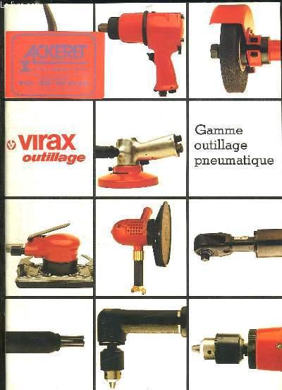 VIRAX OUTILLAGE CATALOGUE: GAMME OUTILLAGE PNEUMATIQUE.