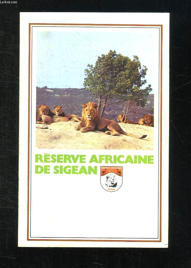 BROCHURE. RESERVE AFRICAINE DU SIGEAN.
