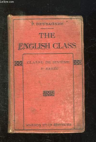 THE ENGLISH CLASS. CLASSE DE 6e. 2em EDITION.