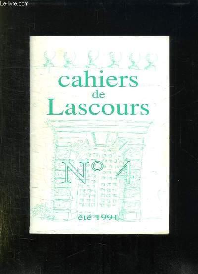 CAHIERS DE LASCOURS N° 4. ETE 1991. REVUE LITTERAIRE, HISTORIQUE, PHILOSOPHIQUE MORALE ET POETIQUE.