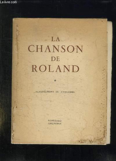LA CHANSON DE ROLAND. TOME 1.