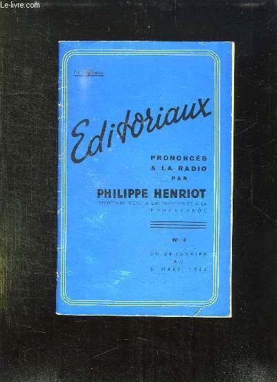 EDITORIAUX N° 4 DU 28 FEVRIER AU 6 MARS 1944. PRONONCES A LA RADIO PAR PHILIPPE HENRIOT.