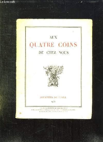 AUX QUATRE COINS DE CHEZ NOUS.