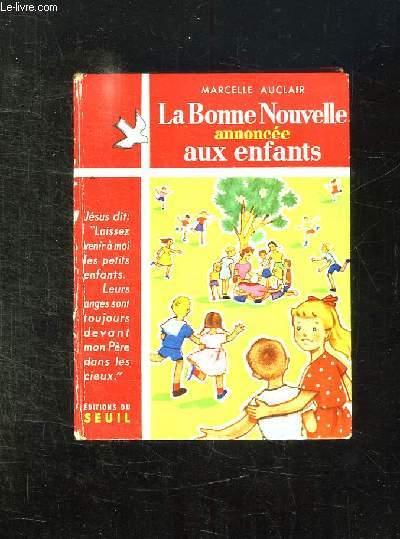 LA BONNE NOUVELLE ANNONCEE AUX ENFANTS.