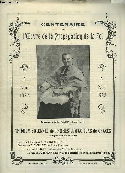 LES MISSIONS CATHOLIQUES N° 2761 12 MAI 1922. SOMMAIRE: CENTENAIRE DE L OEUVRE DE LA PROPAGATION DE LA FOI, TRIDUUM SOLENNEL DE PRIERES.
