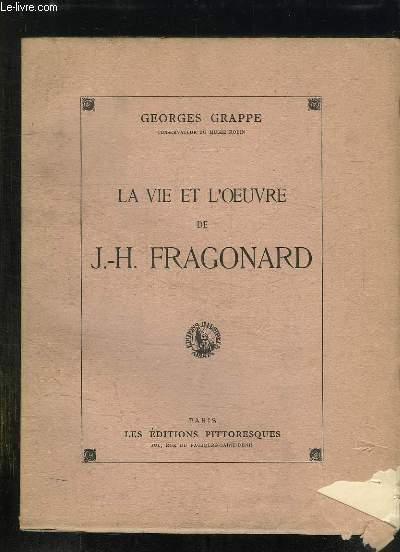 LA VIE ET L OEUVRE DE JH FRAGONARD.