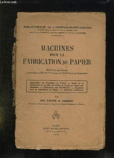 MACHINES POUR LA FABRICATION DU PAPIER.