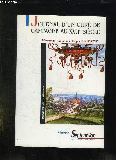 JOURNAL D UN CURE DE CAMPAGNE AU XVII SIECLE.