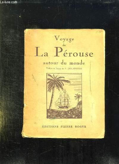 VOYAGE DE LA PEROUSSE AUTOUR DU MONDE 1785 - 1788.