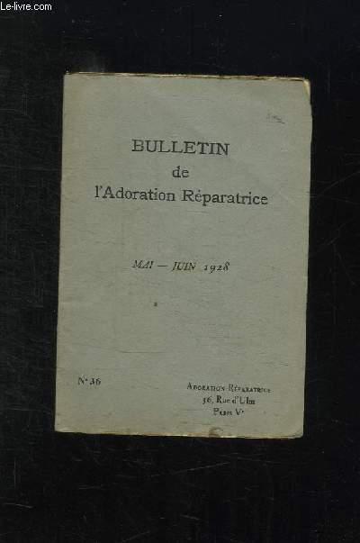 BULLETIN DE L ADORATION REPARATRICE. N° 36 MAI JUIN 1928.