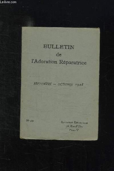 BULLETIN DE L ADORATION REPARATRICE N° 38 SEPTEMBRE OCTOBRE 1928.