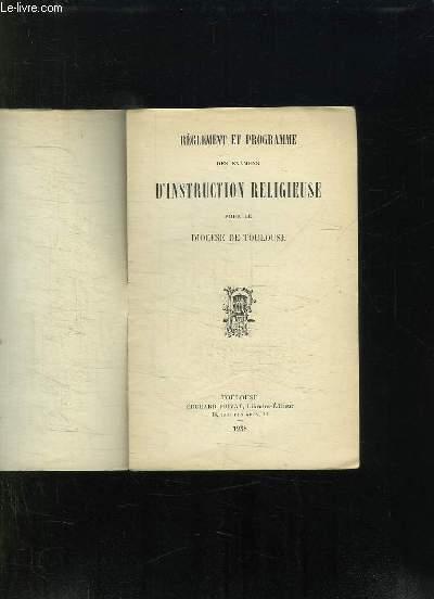 REGLEMENT ET PROGRAMME DES EXAMENS D INSTRUCTION RELIGIEUSE POUR LE DIOCESE DE TOULOUSE.