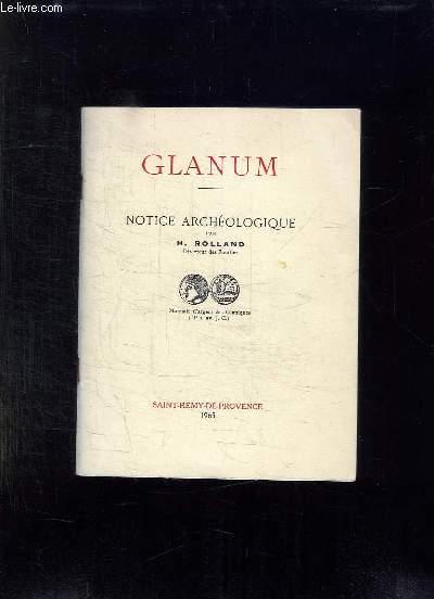 GLANUM. NOTICE ARCHELOGIQUE.